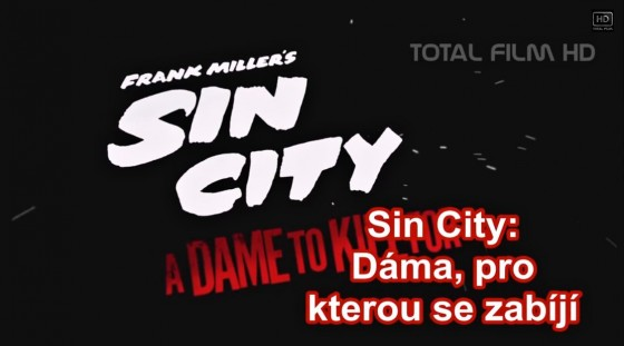 Sin City 2: Ženská, pro kterou bych vraždil (2014)